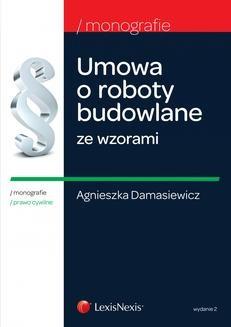 Chomikuj, pobierz ebook online Umowa o roboty budowlane ze wzorami. Wydanie 2. Agnieszka Damasiewicz