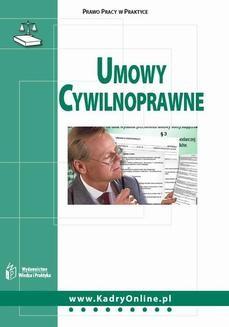 Chomikuj, pobierz ebook online Umowy cywilnoprawne. Monika Wacikowska