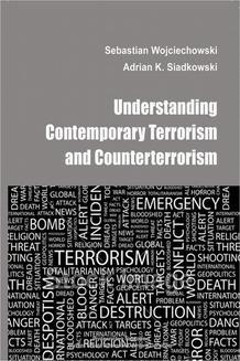 Chomikuj, ebook online Understanding contemporary terrorism and counterterrorism. Adrian K.Siadkowski