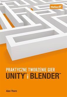Ebook Unity i Blender. Praktyczne tworzenie gier pdf