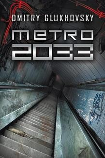 Chomikuj, ebook online Uniwersum Metro 2033: Metro 2033. Dmitry Glukhovsky