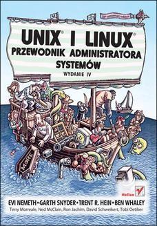 Chomikuj, ebook online Unix i Linux. Przewodnik administratora systemów. Wydanie IV. Evi Nemeth