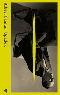 Chomikuj, pobierz ebook online Upadek. Albert Camus
