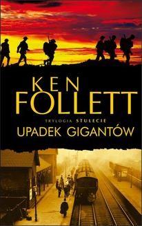 Chomikuj, ebook online Upadek gigantów. Ken Follett