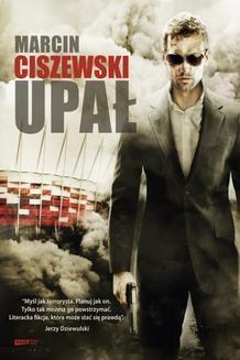 Chomikuj, ebook online Upał. Marcin Ciszewski