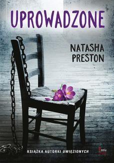 Chomikuj, pobierz ebook online Uprowadzone. Natasha Preston