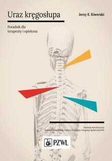 Chomikuj, ebook online Uraz kręgosłupa. Jerzy Kiwerski