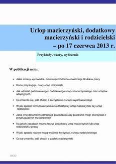 Chomikuj, ebook online Urlop macierzyński, dodatkowy macierzyński i rodzicielski – po 17 czerwca 2013 r.. Szymon Sokolik