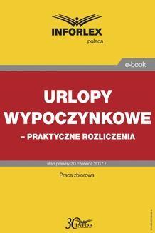 Chomikuj, ebook online Urlopy wypoczynkowe – praktyczne rozliczenia. INFOR PL SA