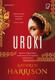 Chomikuj, pobierz ebook online Uroki. Kathryn Harrison