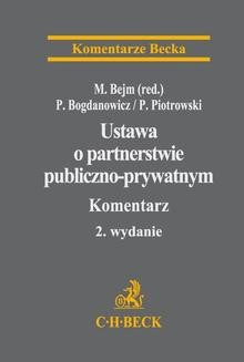 Chomikuj, ebook online Ustawa o partnerstwie publiczno-prywatnym. Komentarz. Marcin Bejm