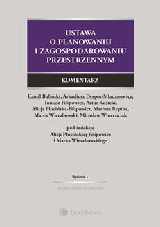 Chomikuj, ebook online Ustawa o planowaniu i zagospodarowaniu przestrzennym. Komentarz. Wydanie 1. Kamil Buliński