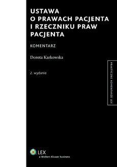 Ebook Ustawa o prawach pacjenta i Rzeczniku Praw Pacjenta. Komentarz pdf