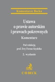 Chomikuj, ebook online Ustawa o prawie autorskim i prawach pokrewnych. Komentarz. Ewa Ferenc-Szydełko