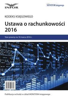 Chomikuj, ebook online Ustawa o rachunkowości 2016 – kodeks księgowego. INFOR PL SA