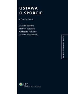 Chomikuj, ebook online Ustawa o sporcie. Komentarz. Marcin Wojcieszak
