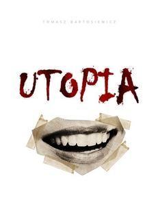 Chomikuj, ebook online Utopia. Tomasz Bartosiewicz