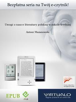 Chomikuj, ebook online Uwagi o nauce literatury polskiej w szkole średniej. Antoni Mazanowski