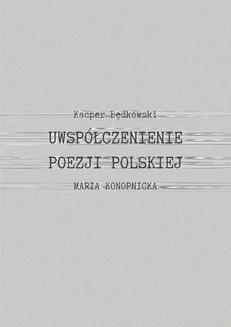 Ebook Uwspółcześnienie poezji polskiej pdf