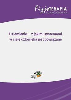 Chomikuj, ebook online Uziemienie – z jakimi systemami w ciele człowieka jest powiązane. Jacek Soboń