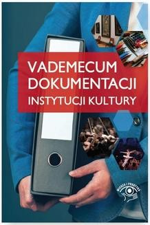 Chomikuj, ebook online Vademecum dokumentacji instytucji kultury. Praca zbiorowa