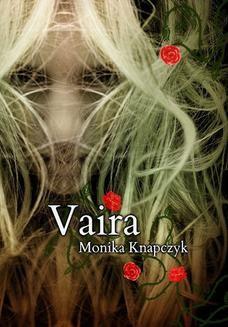 Chomikuj, ebook online Vaira. Monika Knapczyk
