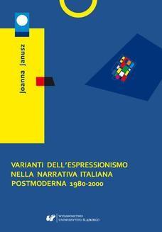 Ebook Varianti dell espressionismo nella narrativa italiana postmoderna 1980-2000 pdf