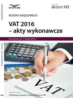 Chomikuj, ebook online VAT 2016 – akty wykonawcze. INFOR PL SA