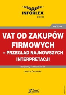 Chomikuj, ebook online VAT od zakupów firmowych – przegląd najnowszych interpretacji. Joanna Dmowska
