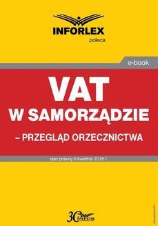 Chomikuj, pobierz ebook online VAT w samorządzie – przegląd orzecznictwa. Opracowanie zbiorowe