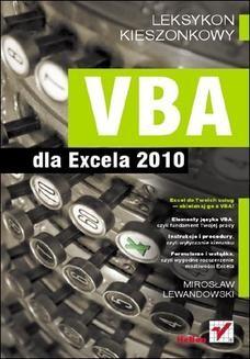 Chomikuj, ebook online VBA dla Excela 2010. Leksykon kieszonkowy. Miroslaw Lewandowski