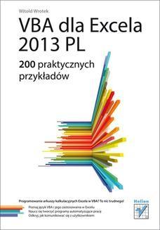 Chomikuj, ebook online VBA dla Excela 2013 PL. 200 praktycznych przykładów. Witold Wrotek