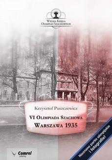 Chomikuj, ebook online VI Olimpiada Szachowa – Warszawa 1935. Krzysztof Puszczewicz