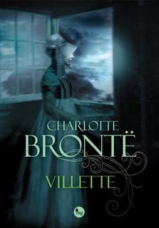 Chomikuj, pobierz ebook online Villette. Charlotte Brontë
