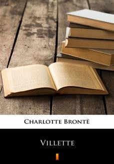 Chomikuj, ebook online Villette. Charlotte Brontë