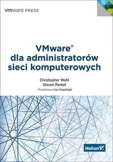 Chomikuj, ebook online VMware dla administratorów sieci komputerowych. Christopher Wahl