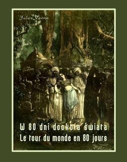 Chomikuj, ebook online W 80 dni dookoła świata. Le tour du monde en 80 jours. Jules Verne