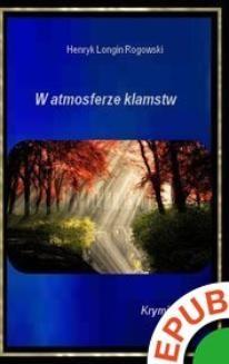 Chomikuj, ebook online W atmosferze kłamstw. Henryk Longin Rogowski