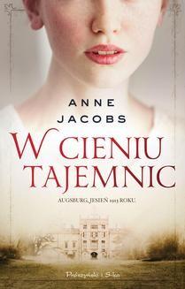 Chomikuj, ebook online W cieniu tajemnic. Anne Jacobs