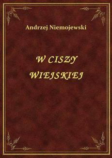 Chomikuj, ebook online W Ciszy Wiejskiej. Andrzej Niemojewski