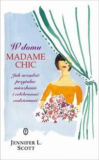 Chomikuj, ebook online W domu Madame Chic. Jennifer L. Scott