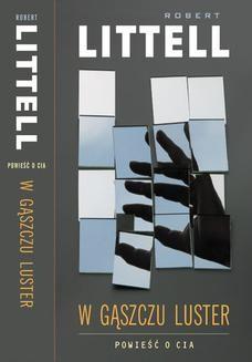 Ebook W gąszczu luster. Powieść o CIA pdf
