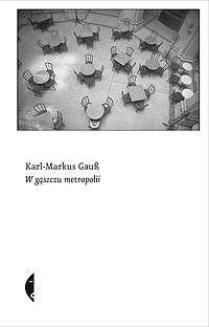 Chomikuj, ebook online W gąszczu metropolii. Karl-Markus Gaub
