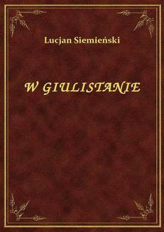 Chomikuj, pobierz ebook online W Giulistanie. Lucjan Siemieński