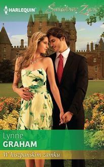 Chomikuj, ebook online W hiszpańskim zamku. Lynne Graham