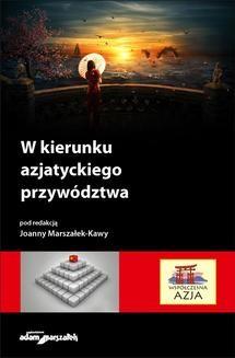 Chomikuj, ebook online W kierunku azjatyckiego przywództwa. Joanna Marszałek-Kawa
