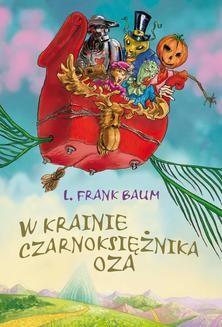 Ebook W krainie Czarnoksiężnika Oza pdf