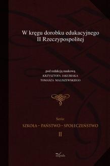 Chomikuj, ebook online W KRĘGU DOROBKU EDUKACYJNEGO II RZECZYPOSPOLITEJ. (red.) Krzysztof Jakubiak