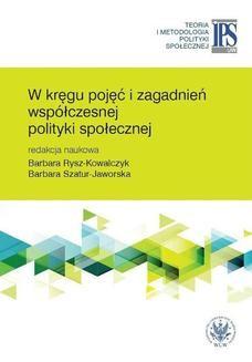 Chomikuj, ebook online W kręgu pojęć i zagadnień współczesnej polityki społecznej. Barbara Szatur-Jaworska
