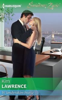 Chomikuj, ebook online W londyńskim biurze. Kim Lawrence